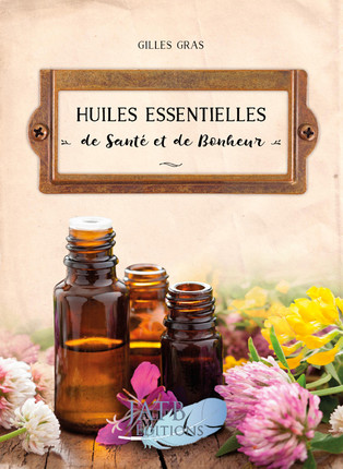 livre huiles essentielles gilles gras avis commande
