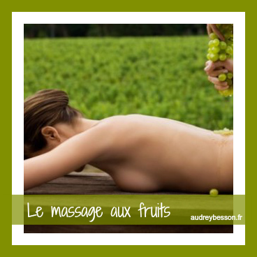 massage aux fruits