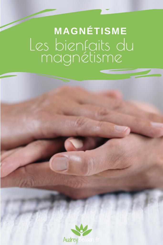 Les Bienfaits Du Magnétisme Formation Rennes Betton Audrey Besson