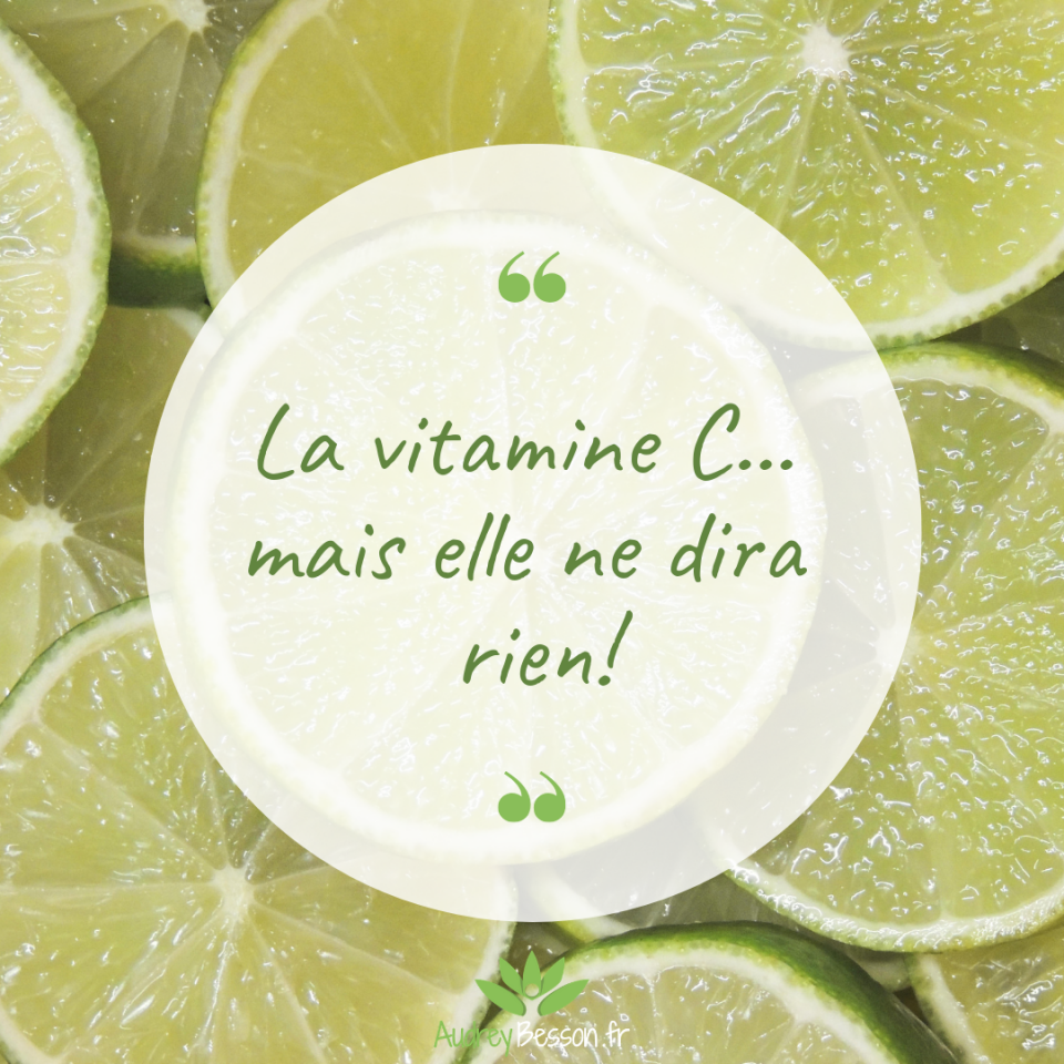 La Vitamine C... Mais Elle Ne Dira Rien!
