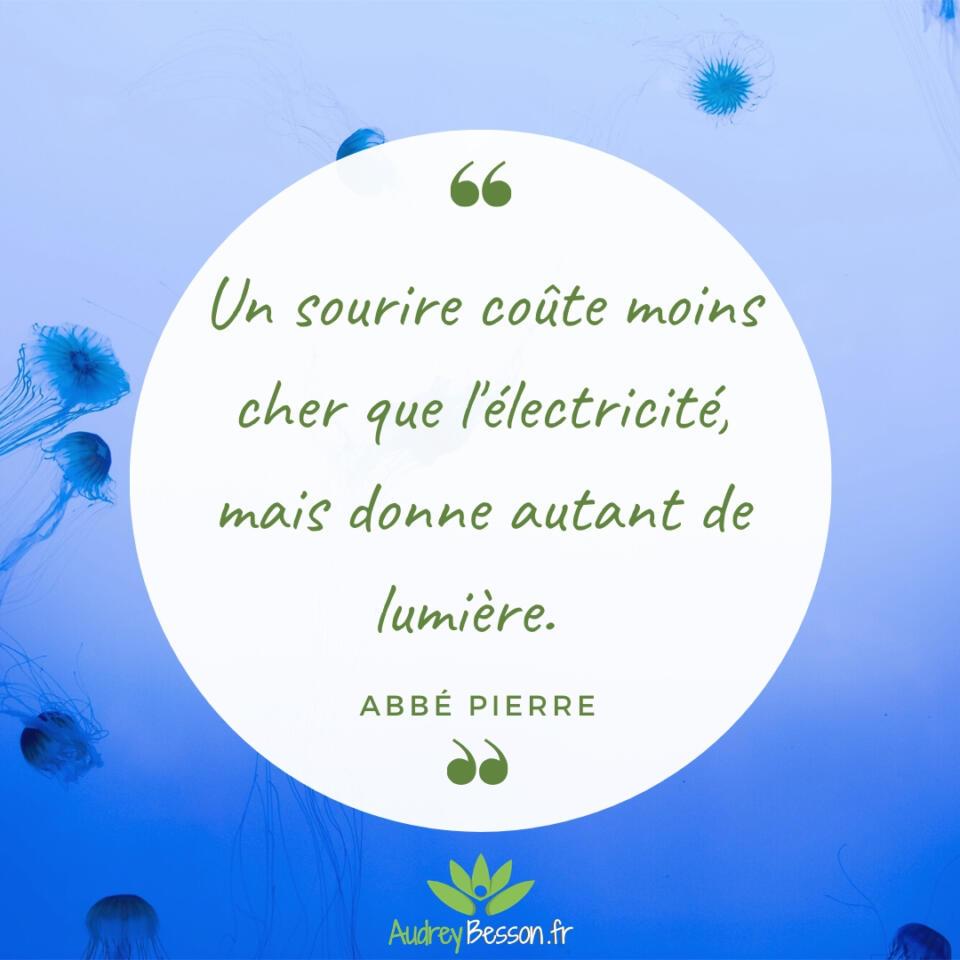 Un Sourire Coûte Moins Cher Que L'électricité, Mais Donne Autant De Lumière. abbé Pierre