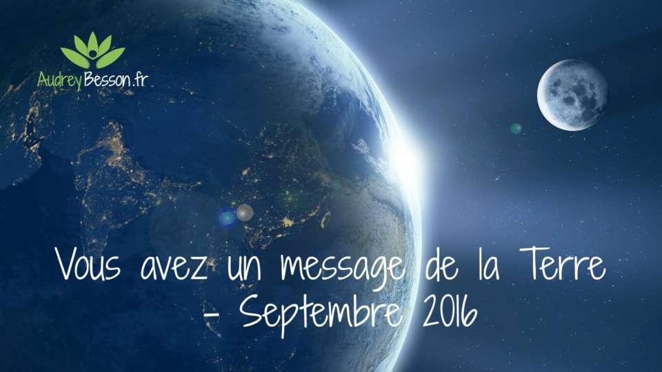 Vous avez un message de la terre septembre 2016
