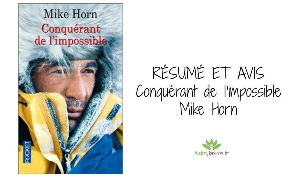 critique résumé avis conquérant de l'impossible Mike Horn