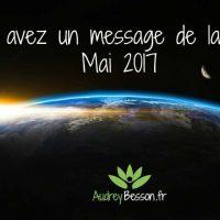 Vous avez un message de la Terre - Mai 2017