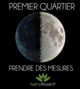premier quartier de lune signification prendre des mesures magie astrologie énergétique émotionnel