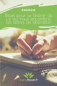Rituel Pour Se Liberer De Ce Qui Nous Encombre Les Lettres De Liberation