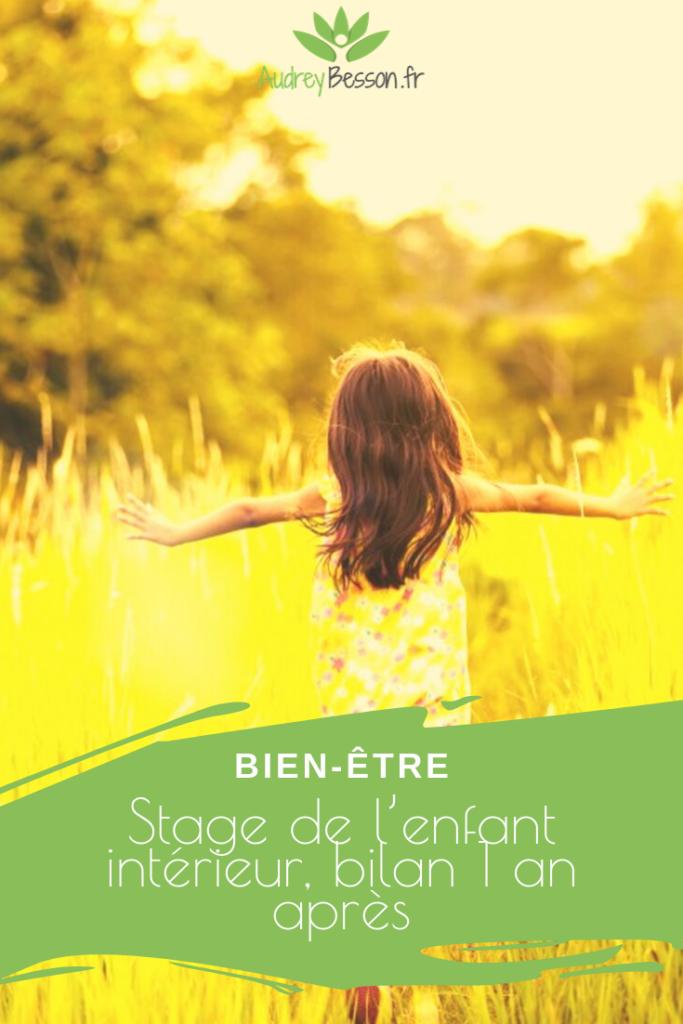 Stage De L'enfant Intérieur, Bilan 1 An Après