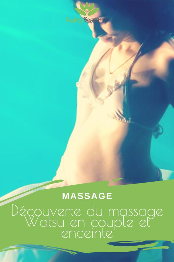 Découverte Du Massage Watsu En Couple Et Enceinte