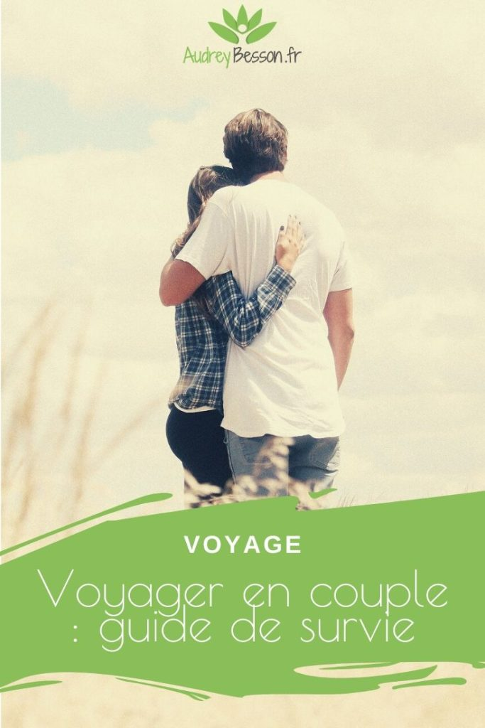 Voyager En Couple Guide De Survie 2