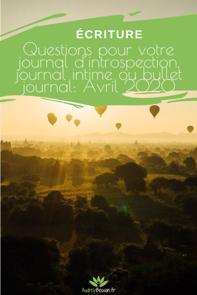 Questions Pour Votre Journal D'introspection, Journal Intime Ou Bullet Journal Avril 2020