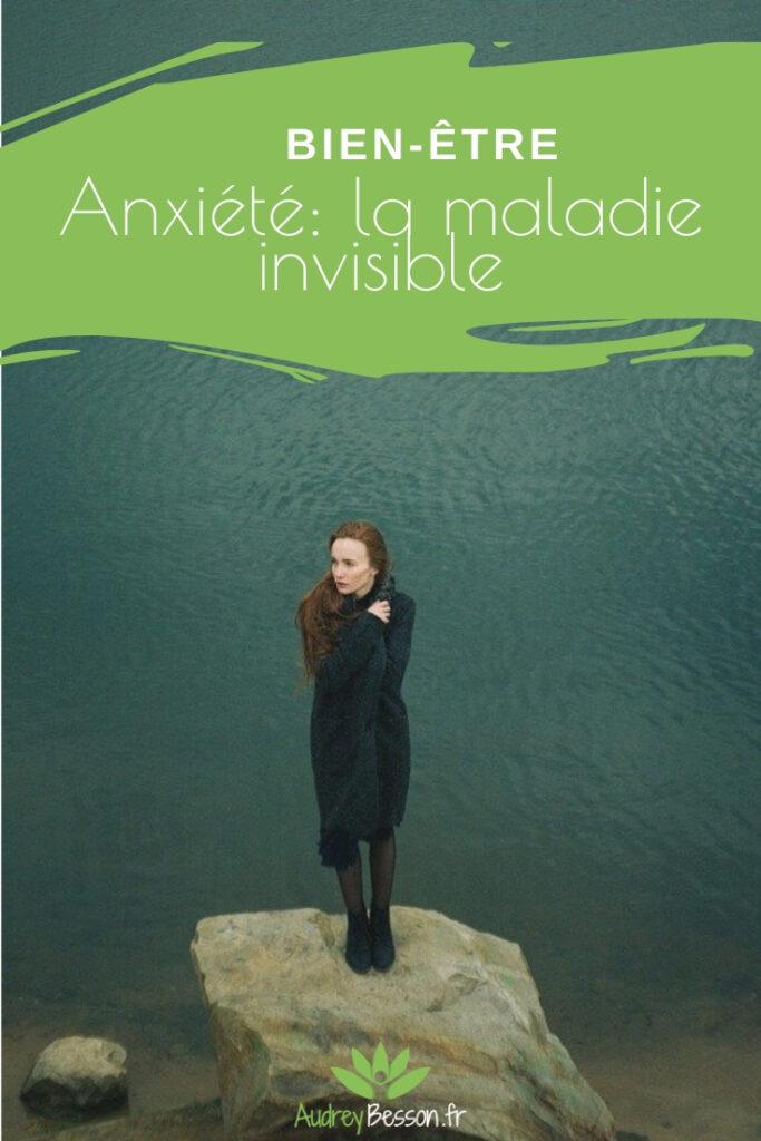Anxiété La Maladie Invisible Lettre