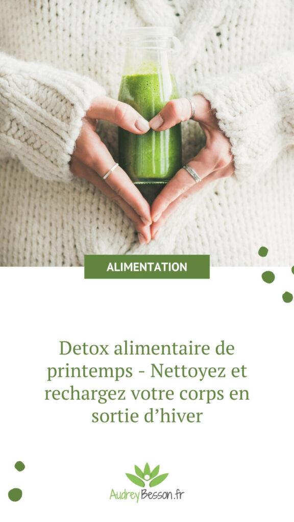 Detox Alimentaire De Printemps Nettoyez Et Rechargez Votre Corps En Sortie D'hiver Insta