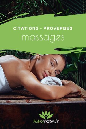 Citations Proverbes Massage Pinterest